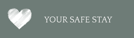 Your safe stay